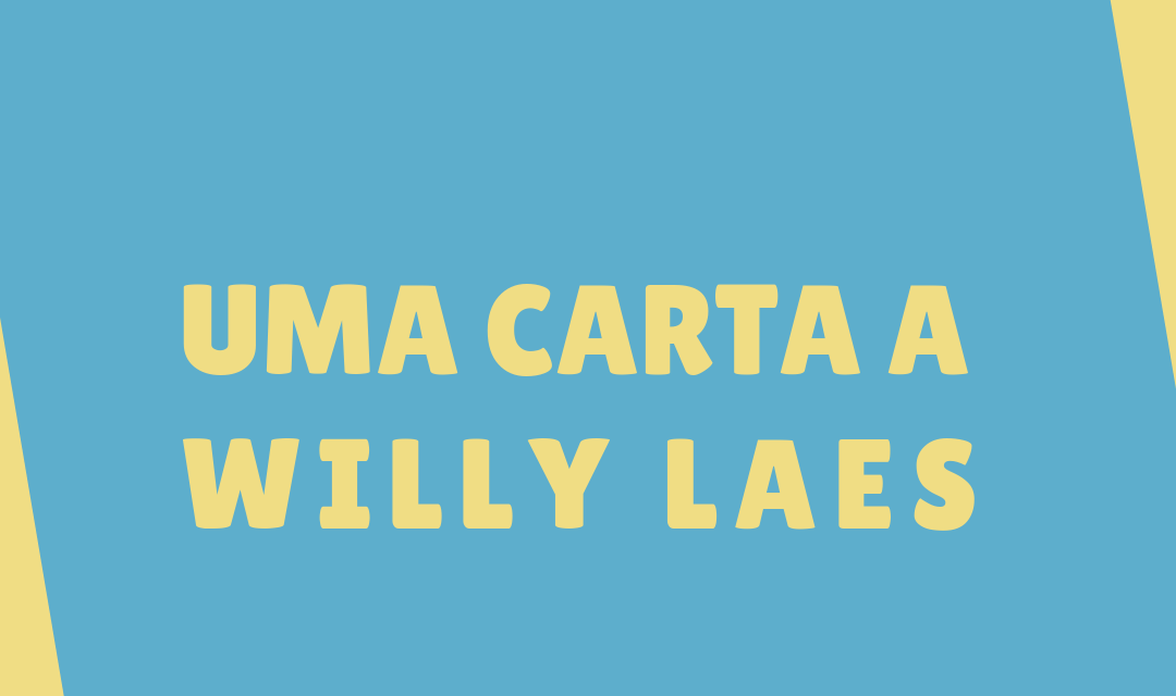 UMA CARTA A WILLY LAES