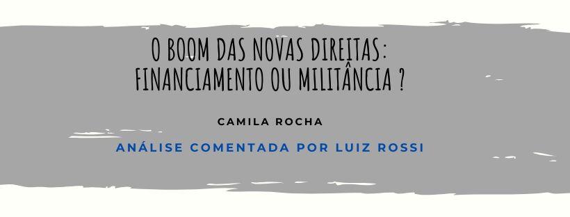 O BOOM DAS NOVAS DIREITAS BRASILEIRAS: FINANCIAMENTO OU MILITÂNCIA ?
