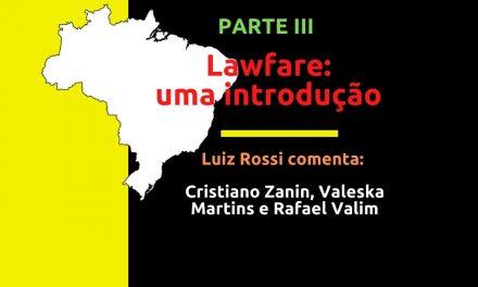 Lawfare: Uma Introdução – PARTE III