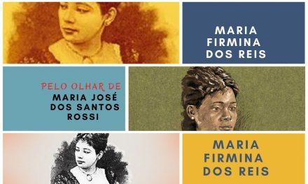 MARIA FIRMINA DOS REIS,  a primeira romancista abolicionista do Brasil, em 1859
