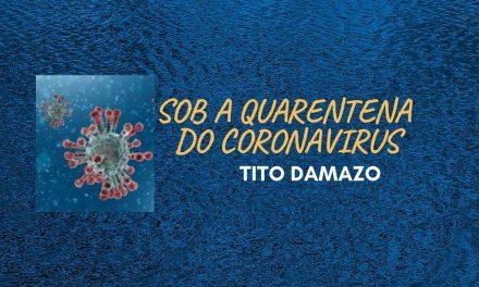 Sob a quarentena coronavírus