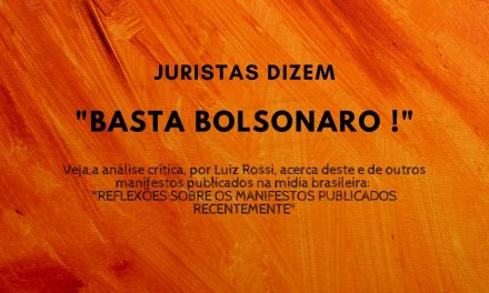 Juristas dizem Basta Bolsonaro !