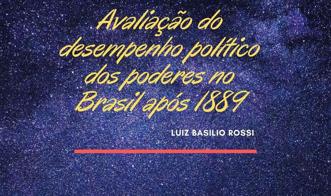 Avaliação do desempenho político dos poderes no Brasil após 1889