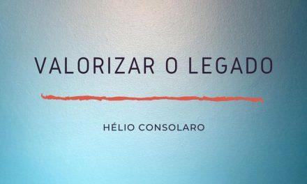 VALORIZAR O LEGADO