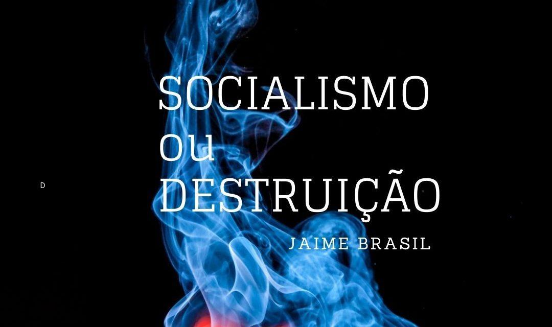 Socialismo ou Destruição