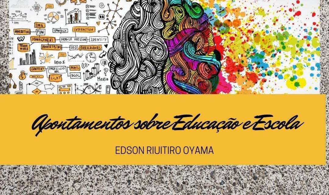 Apontamentos sobre educação e escola