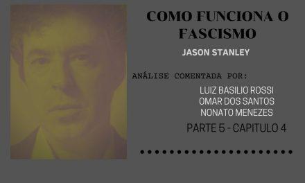 Capítulo 4 – Irrealidade (da política fascista)