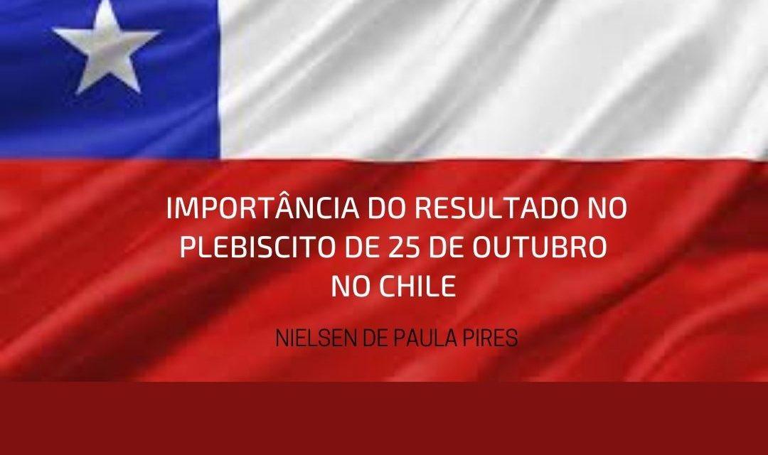 Importância do resultado no Plebiscito de 25 de outubro de 2020 no Chile