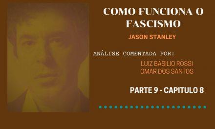 Capítulo 8 – Ansiedade sexual (na política fascista)