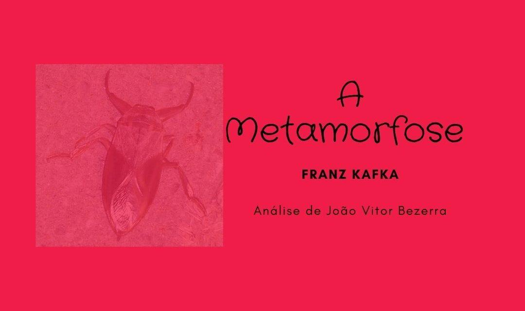 A Metamorfose, de Franz Kafka
