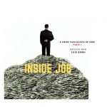 """A respeito do filme-documentário """"Inside Job"""" – A crise capitalista de 2008."""