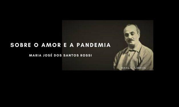 Sobre o Amor e a Pandemia