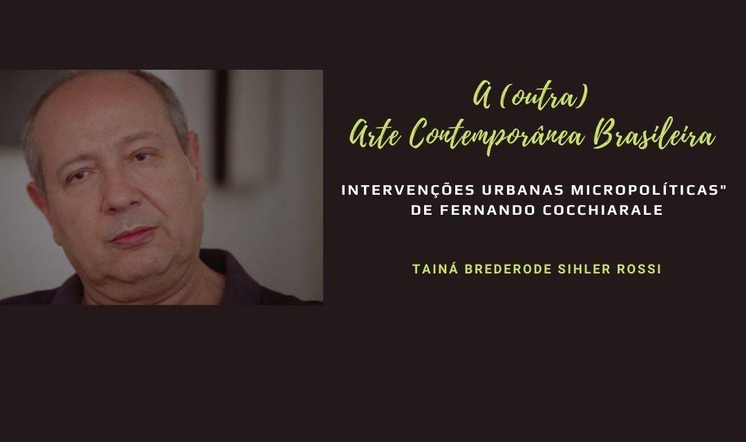 """""""A (outra) Arte Contemporânea Brasileira: intervenções urbanas micropolíticas"""" de Fernando Cocchiarale"""