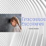 FRACASSOS ESCOLARES